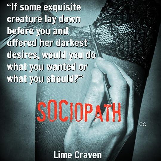 Sociopath (Sociopath, #1) by Lime Craven