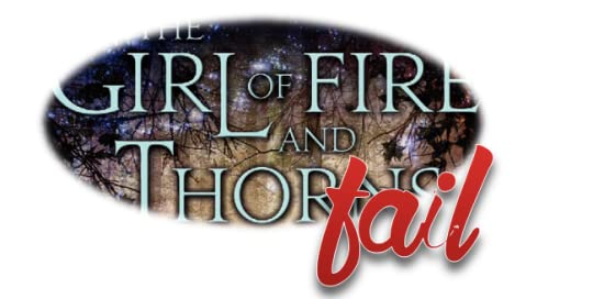 The Girl Of Fire And Thorns Fire And Thorns 1 By Rae Carson