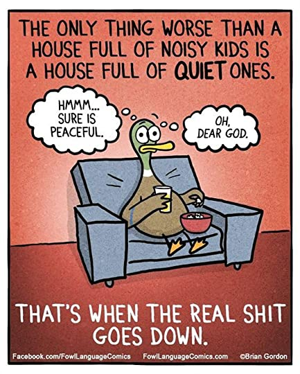Fowl Language Welcome To Parenting By Brian Gordon