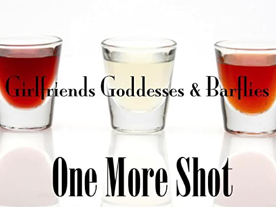 One More Shot (Girlfriends, Goddesses & Barflies, #1) by T.L. Alexander
