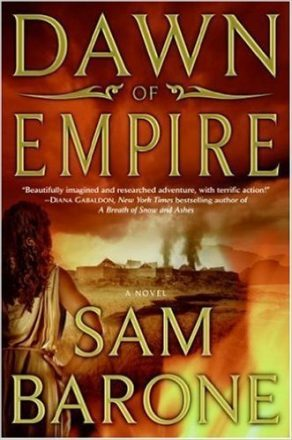 Dawn of Empire by Sam Barone Reviewed by Jake Parrick