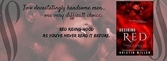 Desiring Red (A Dark and Dirty Tale #1) by Kristin Miller