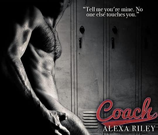 Coach, Alexa Riley: