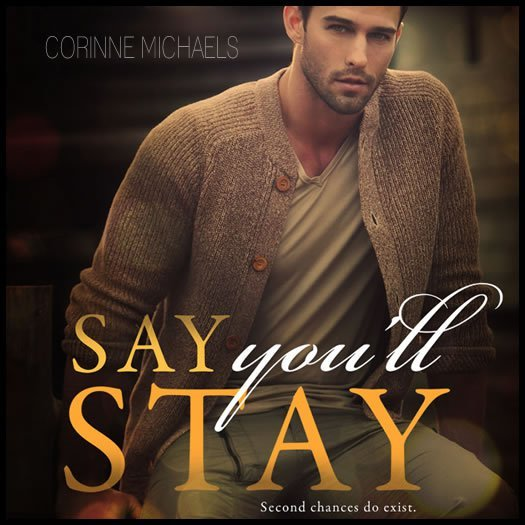 Image result for say you'll stay corinne michaels