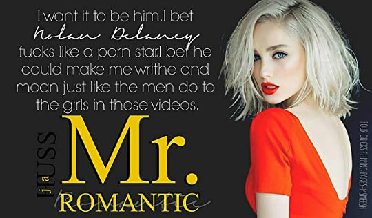 #Mr. Romantic