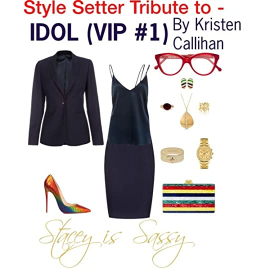 Style Setter Tribute to Idol by Kristen Callihan