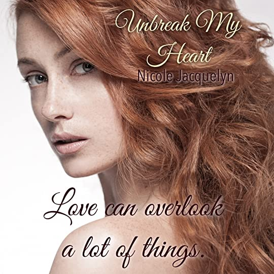 Unbreak My Heart (Fostering Love, #1) by Nicole Jacquelyn