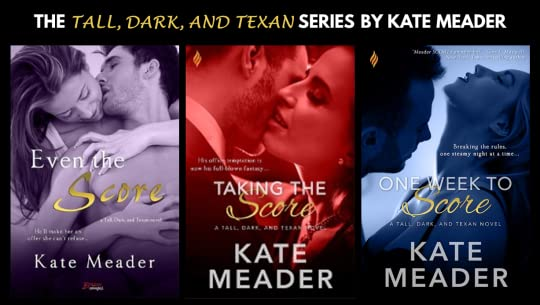 One Week To Score Tall Dark And Texan 3 By Kate Meader 5 Star