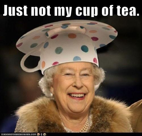 photo the-queen-not-my-cup-of-tea_zps9jgwqxfm.jpg