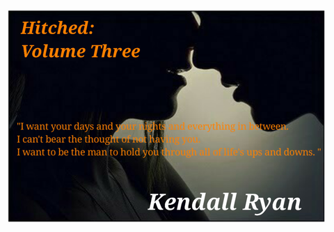 Hitched Volume Three Imperfect Love 3 By Kendall Ryan