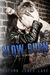 Slow Burn (Lost Kings MC #1) by Autumn Jones Lake