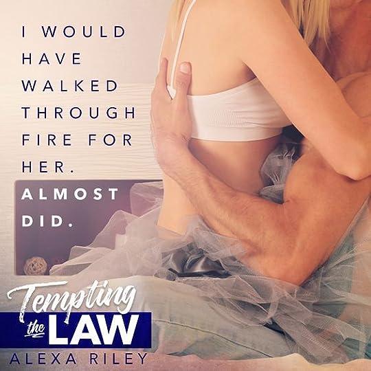 Tempting The Law - Alexa Riley: