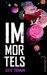 Immortels (Immortels, #1) by Cate Tiernan