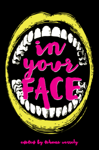 The front cover of <i>In Your Face</i>. Yes, it's ugly.