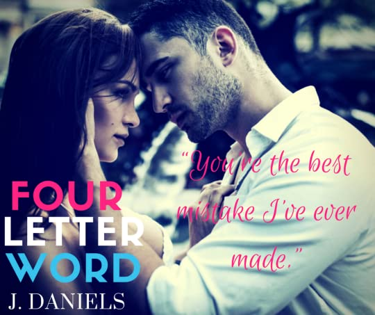 Four Letter Word (Dirty Deeds, #1) by J. Daniels