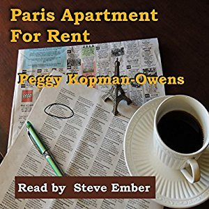 Paris Apartment For Rent Audio Book Narrated And Produced By Steve Ember