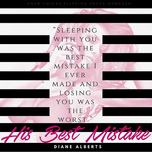 #HisBestMistake
