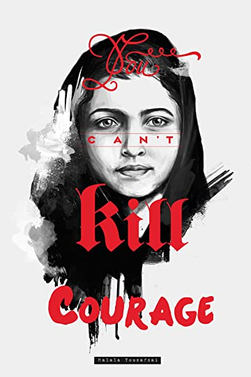 photo You_Cant_Kill_Courage_Malala_Yousafzai_by_jailanisiddik_zpspgb87xpf.jpg
