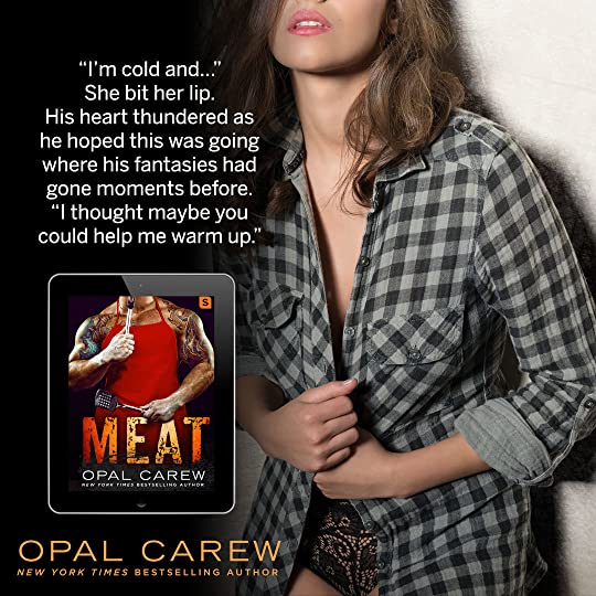 Meat by Opal Carew