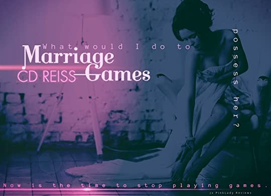 Marriage Games (The Games Duet, #1) by C D  Reiss