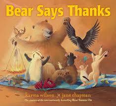Bear Says Thanks | by Karma Wilson