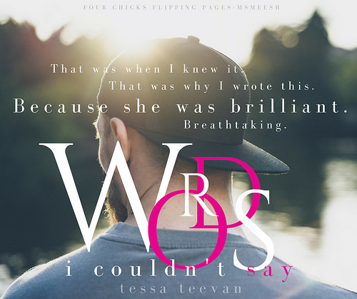 Words I Couldn't Say (Promise in Prose #1) by Tessa Teevan