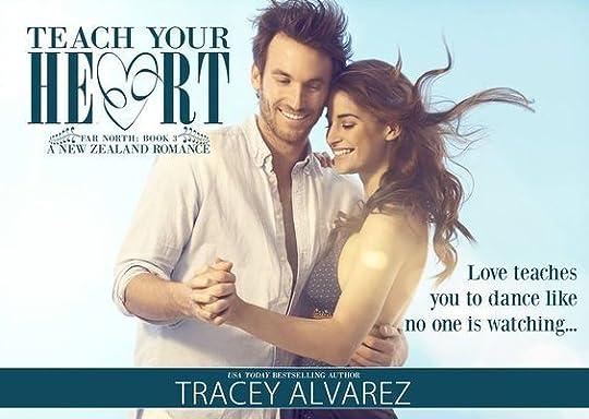 Teach Your Heart - Tracey Alvarez: