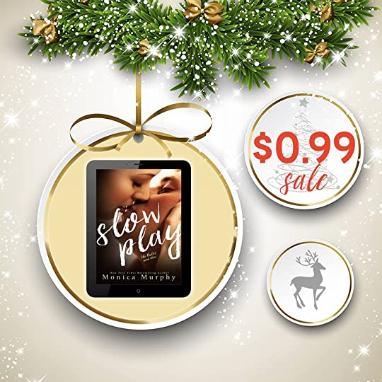 Slow Play (The Rules Book 3) <br />by Monica Murphy