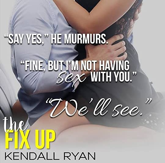 The Fix Up - Kendall Ryan: