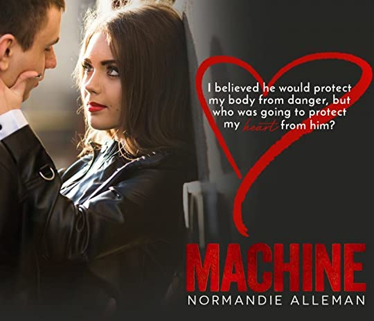 Machine (Barnes Family, #2) by Normandie Alleman