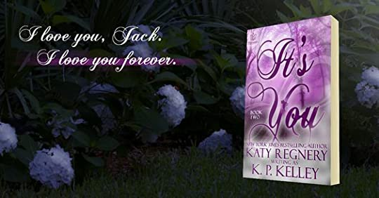 It's You Book Two - Katy Regnery: