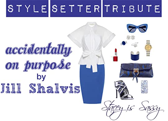 Style Setter Tribute to Accidentally On Purpose by Jill Shalvis