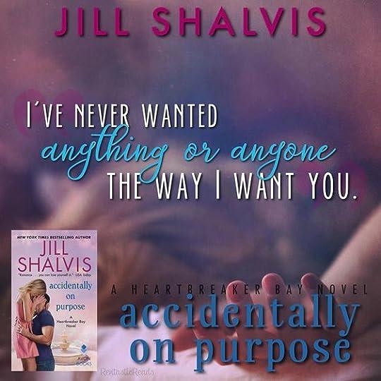 Accidentally on Purpose - Jill Shalvis: