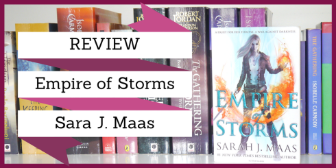 REVIEW: Empire of Storms by Sarah J. Maas