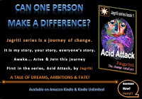 Contemporary fiction available on amazon, Jagriti series, #1 (Acid Attack)