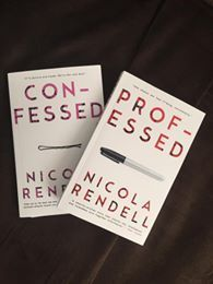Professed, Confessed - Nicola Rendell: