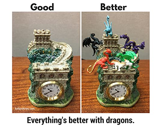 Everything's Better With Dragons
