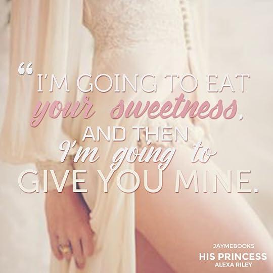 His Princess (The Princess, #1) by Alexa Riley