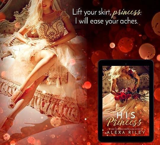 His Princess - Alexa Riley: