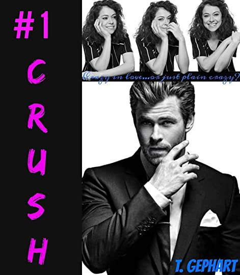 1 Crush (#1 Series, #1) by T  Gephart