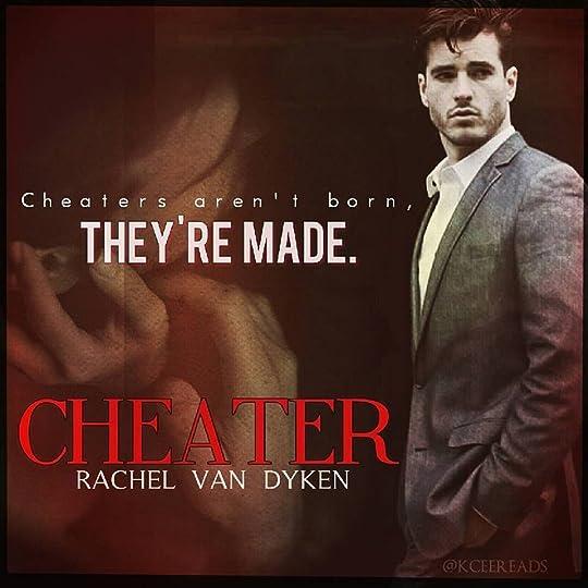 Cheater (Curious Liaisons, #1) by Rachel Van Dyken