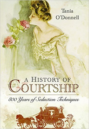 Image result for A History of Courtship tania o'donnell
