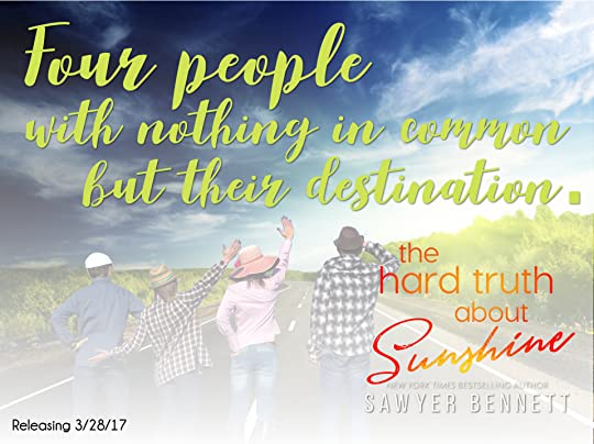 The hard truth about sunshine by sawyer bennett bennett tells a story about life and death and choices about courage and strength about choosing to live life to its fullest when the gift of life is negle Images
