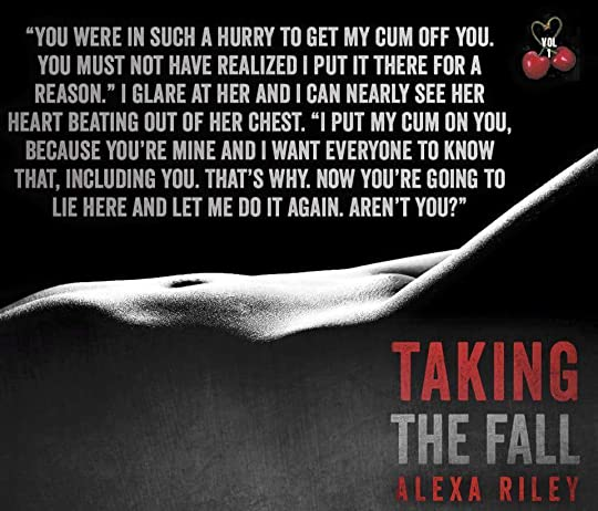 Taking The Fall Vol 1 Taking The Fall 1 By Alexa Riley