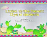 Listen to the Desert: Oye al desierto