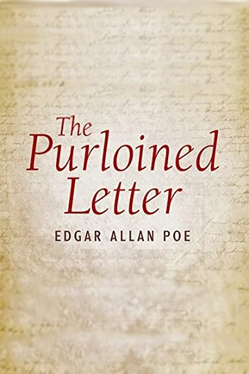 purloined letter In this lesson, we will study edgar allan poe's short story, 'the purloined letter'  after a brief summary of its events, we will examine its.