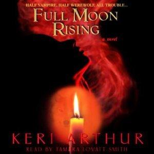 Full Moon Rising (audiobook) by Keri Arthur (Riley Jenson Guardian series)
