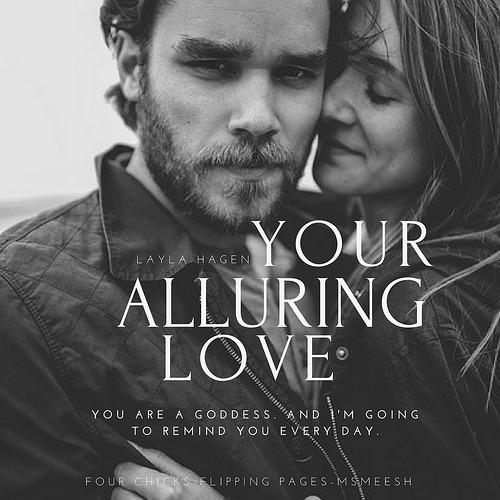 #YourAlluringLove