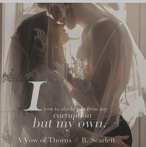 A Vow Of Thorns - R. Scarlett: