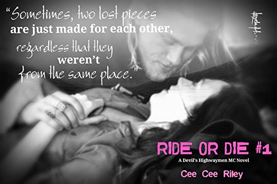 Ride or Die #1 The Devil\'s Highwaymen by Claire C. Riley